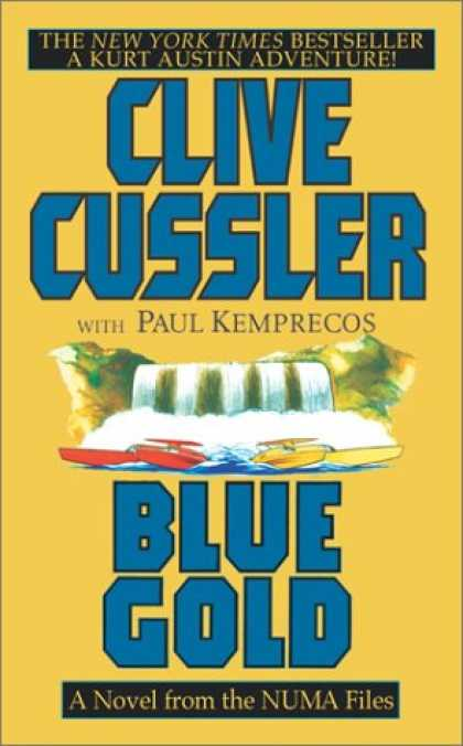 Bestselling Sci-Fi/ Fantasy (2007) - Blue Gold: A Novel from the NUMA Files by Clive Cussler