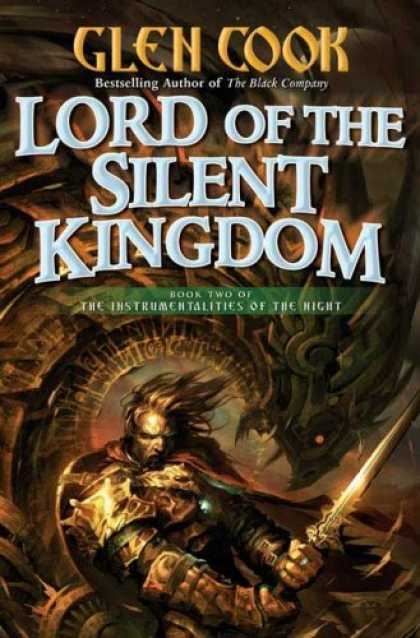 Bestselling Sci-Fi/ Fantasy (2007) - Lord of the Silent Kingdom (Instrumentalities of the Night) by Glen Cook