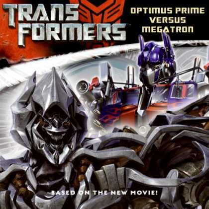 Bestselling Sci-Fi/ Fantasy (2007) - Transformers: Optimus Prime Versus Megatron (Transformers) by Sadie Chesterfield