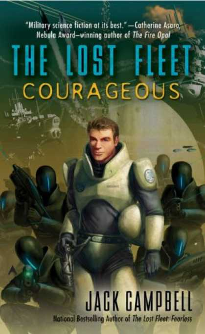 Bestselling Sci-Fi/ Fantasy (2007) - Courageous (The Lost Fleet, Book 3) by Jack Campbell