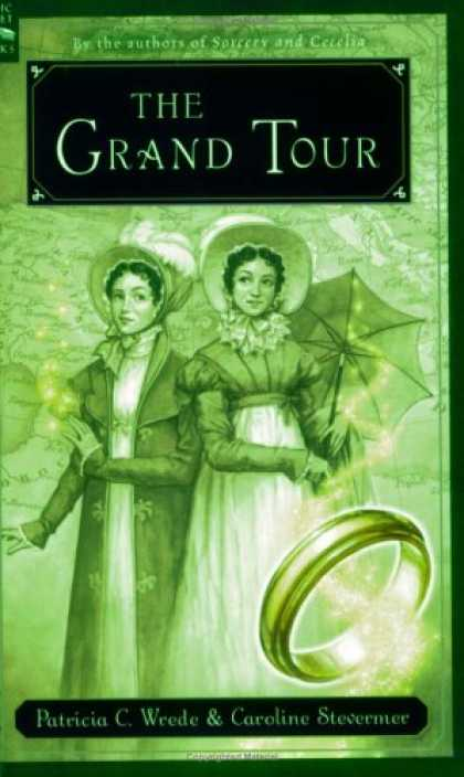 Bestselling Sci-Fi/ Fantasy (2007) - The Grand Tour by Patricia C. Wrede