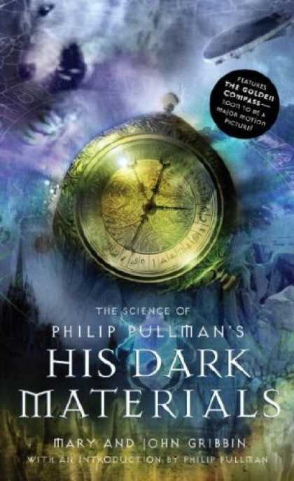 Bestselling Sci-Fi/ Fantasy (2007) - The Science of Philip Pullman's His Dark Materials by Mary Gribbin