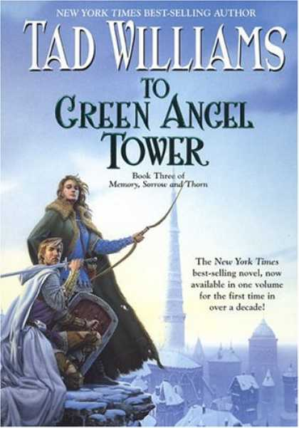 Bestselling Sci-Fi/ Fantasy (2007) - To Green Angel Tower, Book Three: Memory, Sorrow, and Thorn (Memory, Sorrow, & T