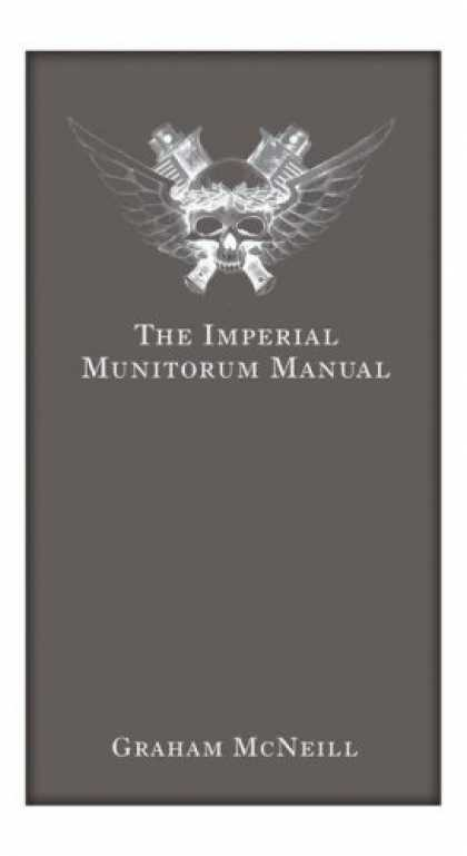 Bestselling Sci-Fi/ Fantasy (2007) - Imperial Munitorum Manual (Warhammer 40, 000) by Graham McNeill