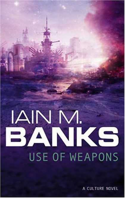 Bestselling Sci-Fi/ Fantasy (2007) - Use of Weapons by Iain M. Banks