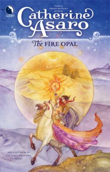 Bestselling Sci-Fi/ Fantasy (2007) - The Fire Opal (Lost Continent) by Catherine Asaro