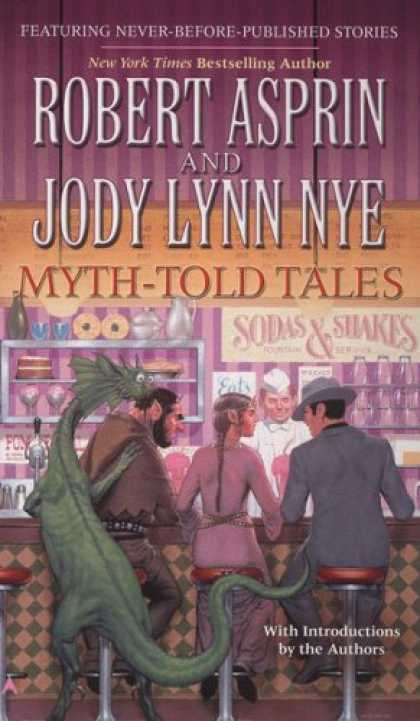 Bestselling Sci-Fi/ Fantasy (2007) - Myth-Told Tales by Robert Asprin