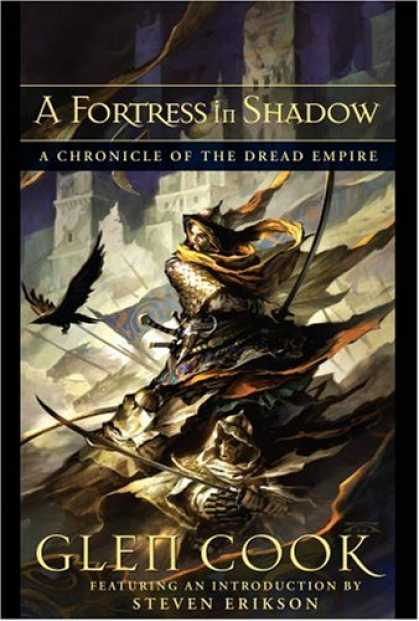 Bestselling Sci-Fi/ Fantasy (2007) - A Fortress In Shadow: A Chronicle Of The Dread Empire by Glen Cook