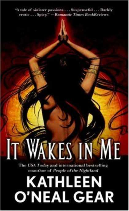 Bestselling Sci-Fi/ Fantasy (2007) - It Wakes in Me by Kathleen O'Neal Gear