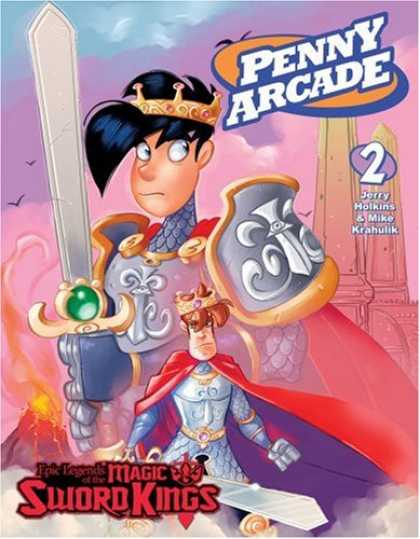 Bestselling Sci-Fi/ Fantasy (2007) - Penny Arcade Volume 2: Epic Legends Of The Magic Sword Kings (Penny Arcade) by J