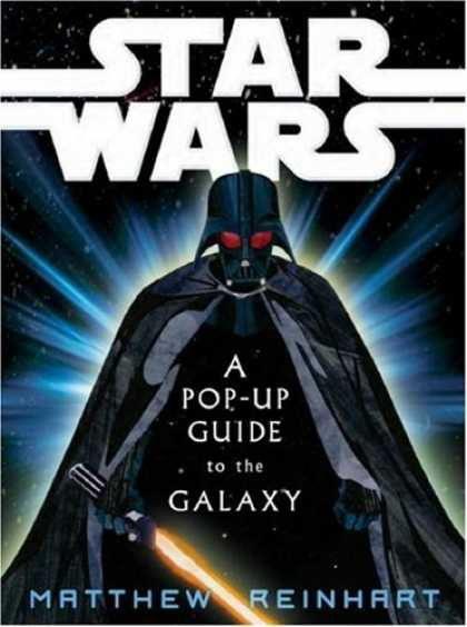 Bestselling Sci-Fi/ Fantasy (2007) - Star Wars: A Pop-Up Guide to the Galaxy by Matthew Reinhart