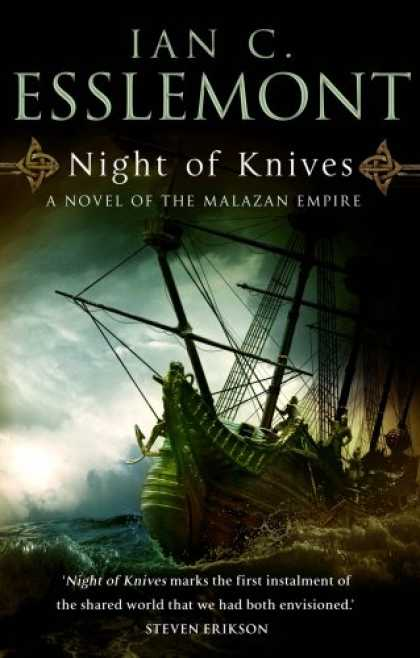Bestselling Sci-Fi/ Fantasy (2007) - Night of Knives: A Novel of the Melazan Empire by Ian C. Esslemont