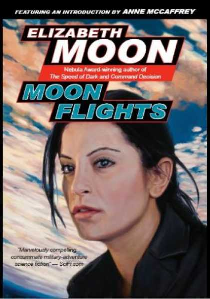 Bestselling Sci-Fi/ Fantasy (2007) - Moon Flights by Elizabeth Moon