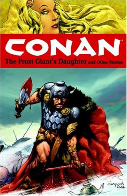 Bestselling Sci-Fi/ Fantasy (2007) - Conan Volume 1: The Frost Giant's Daughter And Other Stories (Conan (Graphic Nov