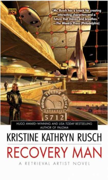 Bestselling Sci-Fi/ Fantasy (2007) - Recovery Man: A Retrieval Artist Novel (#6) (A Retrieval Artist Novel) by Kristi