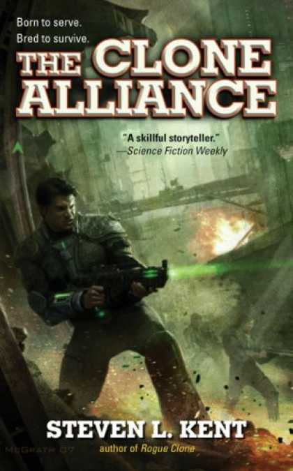 Bestselling Sci-Fi/ Fantasy (2007) - The Clone Alliance by Steven L. Kent