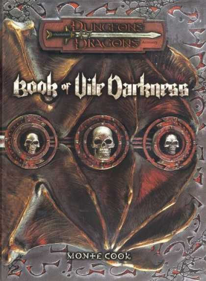 Bestselling Sci-Fi/ Fantasy (2007) - Book of Vile Darkness (Dungeons & Dragons d20 3.0 Fantasy Roleplaying Supplement