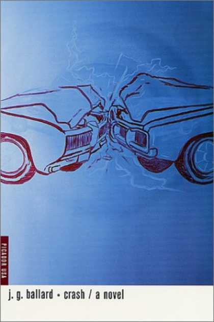 Bestselling Sci-Fi/ Fantasy (2007) - Crash by J. G. Ballard
