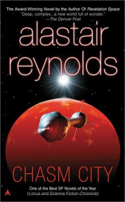 Bestselling Sci-Fi/ Fantasy (2007) - Chasm City by Alastair Reynolds