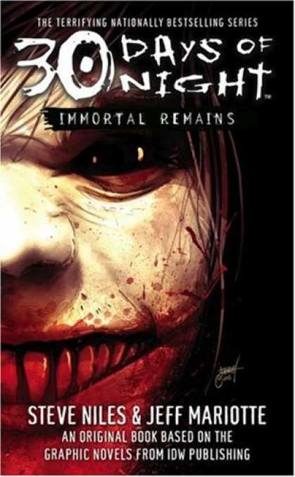 Bestselling Sci-Fi/ Fantasy (2007) - Immortal Remains: 30 Days of Night by Steve Niles