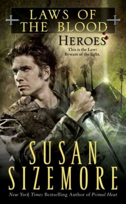Bestselling Sci-Fi/ Fantasy (2007) - Heroes (Laws of the Blood, Book 5) by Susan Sizemore