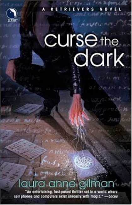 Bestselling Sci-Fi/ Fantasy (2007) - Curse The Dark (Retrievers, Book 2) by Laura Anne Gilman