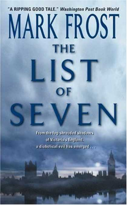 Bestselling Sci-Fi/ Fantasy (2007) - The List of Seven by Mark Frost