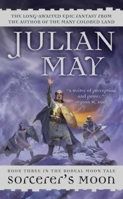 Bestselling Sci-Fi/ Fantasy (2007) - Sorcerer's Moon (Boreal Moon Tale Series) by Julian May