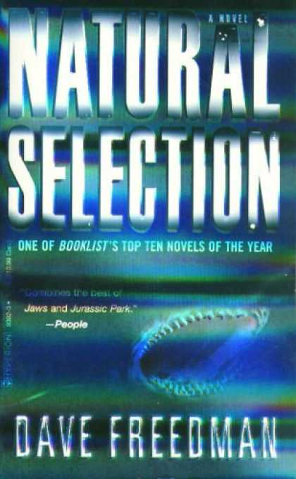 Bestselling Sci-Fi/ Fantasy (2007) - NATURAL SELECTION by Dave Freedman