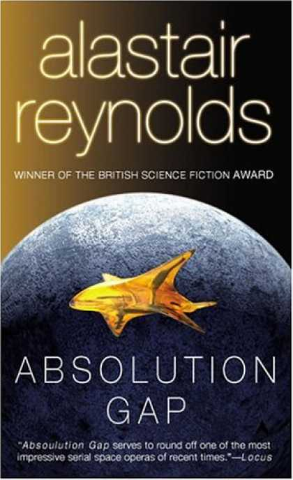 Bestselling Sci-Fi/ Fantasy (2007) - Absolution Gap by Alastair Reynolds