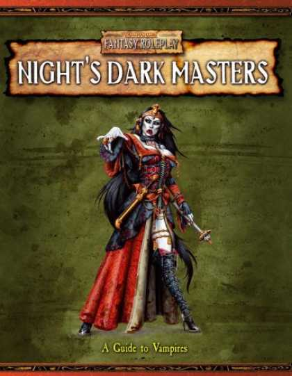 Bestselling Sci-Fi/ Fantasy (2007) - Night's Dark Masters: A Guide to Vampires (Warhammer Fantasy Roleplay) by Green