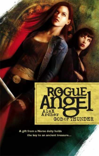 Bestselling Sci-Fi/ Fantasy (2007) - God Of Thunder (Rogue Angel) by Alex Archer