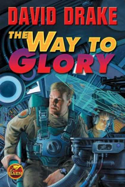 Bestselling Sci-Fi/ Fantasy (2007) - The Way to Glory (RCN) by David Drake