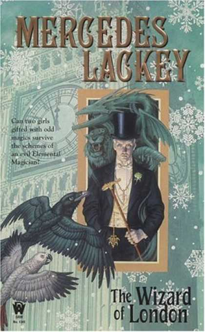Bestselling Sci-Fi/ Fantasy (2007) - The Wizard of London (Elemental Masters, Book 4) by Mercedes Lackey