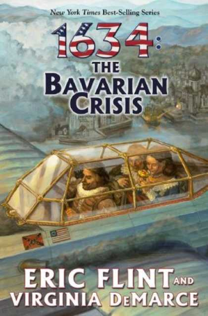 Bestselling Sci-Fi/ Fantasy (2007) - 1634: The Bavarian Crisis (The Ring of Fire) by Eric Flint