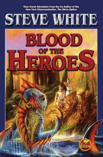 Bestselling Sci-Fi/ Fantasy (2007) - Blood of the Heroes by Steve White