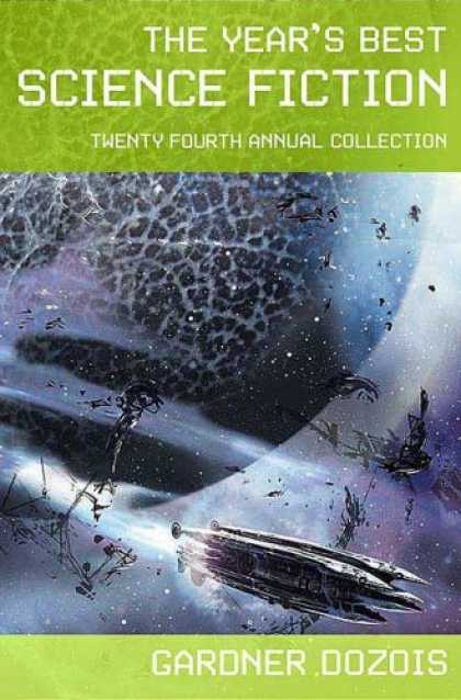 Bestselling Sci-Fi/ Fantasy (2007) - The Year's Best Science Fiction: Twenty-Fourth Annual Collection (Year's Best Sc