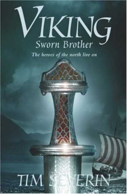 Bestselling Sci-Fi/ Fantasy (2007) - Sworn Brother (Viking Trilogy) by Tim Severin