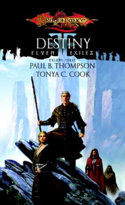 Bestselling Sci-Fi/ Fantasy (2007) - Destiny: Elven Exiles, Volume Three (Elven Exiles) by Paul B. Thompson