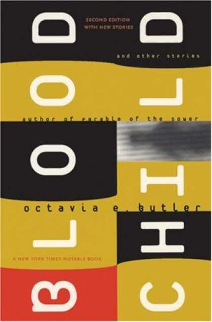 Bestselling Sci-Fi/ Fantasy (2007) - Bloodchild: And Other Stories by Octavia E. Butler