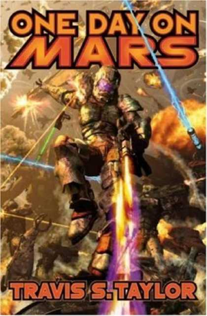 Bestselling Sci-Fi/ Fantasy (2007) - One Day on Mars (Tau Ceti Agenda) by Travis Taylor