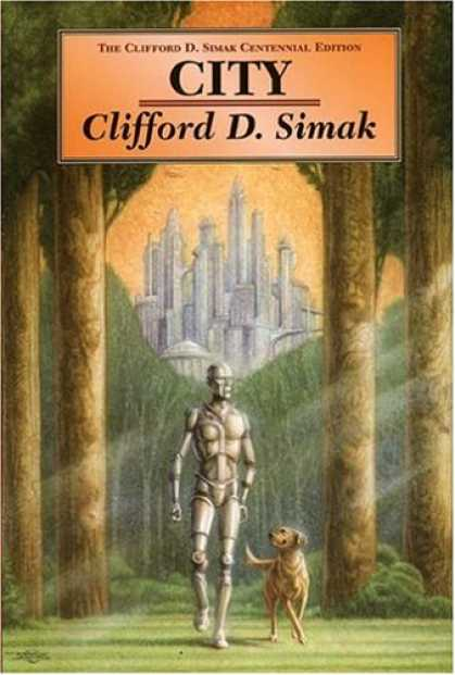 Bestselling Sci-Fi/ Fantasy (2007) - City by Clifford D. Simak