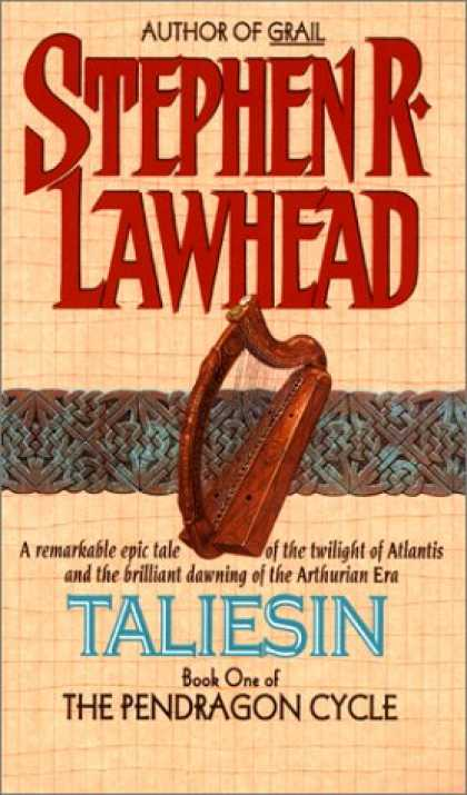 Bestselling Sci-Fi/ Fantasy (2007) - Taliesin: Book One of the Pendragon Cycle by Stephen R. Lawhead