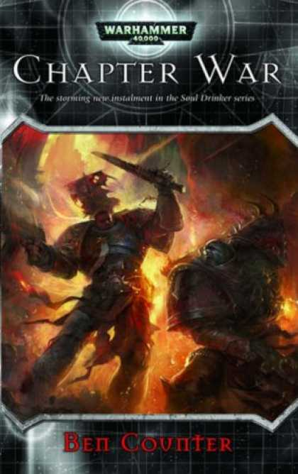 Bestselling Sci-Fi/ Fantasy (2007) - Chapter War (Warhammer 40,000) by Ben Counter