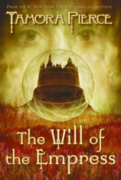 Bestselling Sci-Fi/ Fantasy (2007) - Will Of The Empress by Tamora Pierce