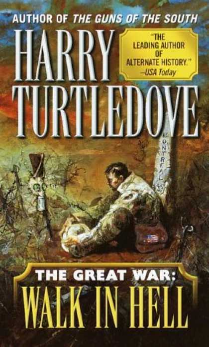 Bestselling Sci-Fi/ Fantasy (2007) - Walk In Hell (The Great War, Book 2) by Harry Turtledove