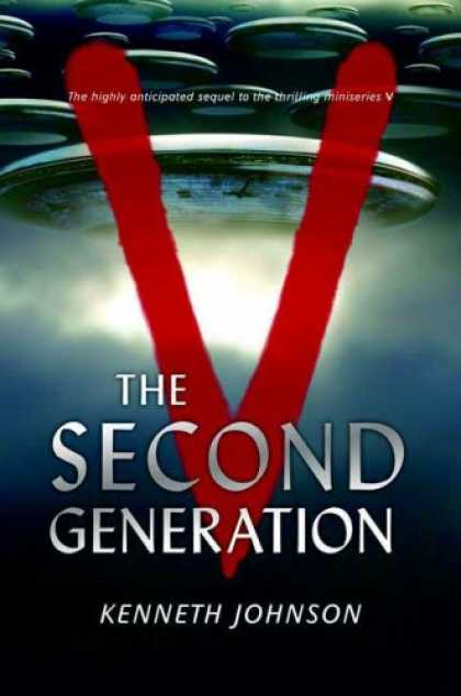 Bestselling Sci-Fi/ Fantasy (2007) - V: The Second Generation by Kenneth Johnson