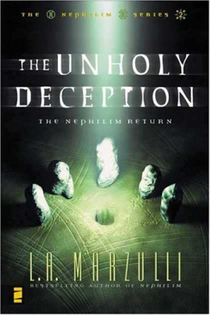 Bestselling Sci-Fi/ Fantasy (2007) - The Unholy Deception: The Nephilim Return (Nephilim Series Vol. 2) by L. A. Marz