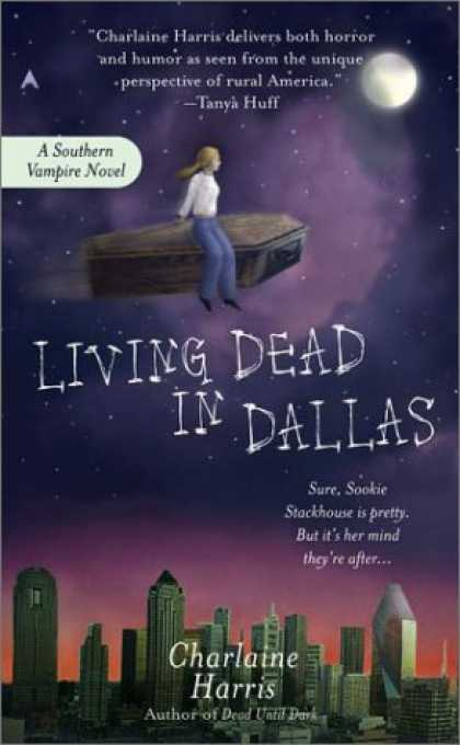 Bestselling Sci-Fi/ Fantasy (2007) - Living Dead in Dallas (Southern Vampire Mysteries, Book 2) by Charlaine Harris