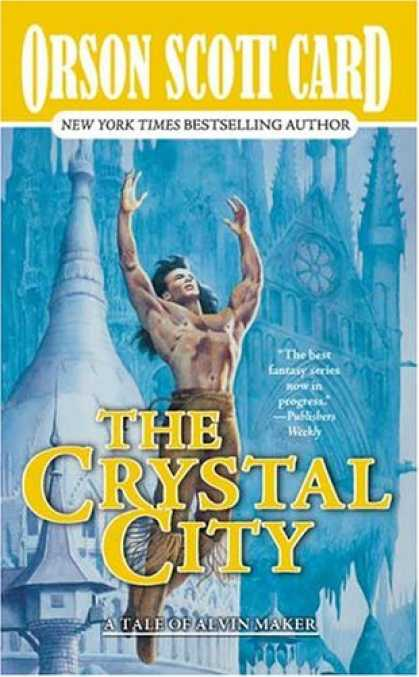 Bestselling Sci-Fi/ Fantasy (2007) - The Crystal City: The Tales of Alvin Maker, Volume VI (Alvin Maker) by Orson Sco